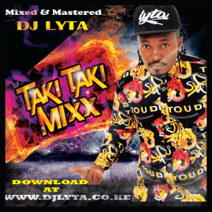 Dj Lyta – Taki Taki Mix Download
