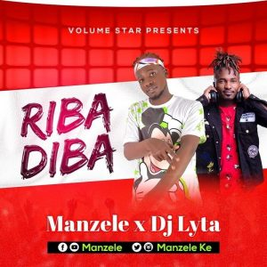 Riba Diba – Dj Lyta & Manzele Download