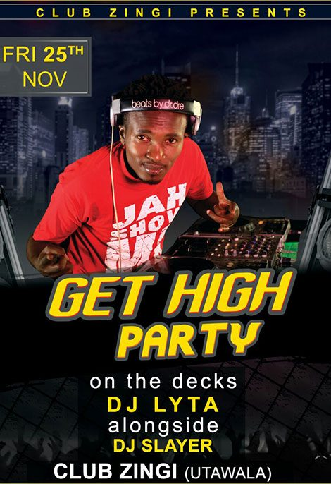 GET HIGH PARTY WITH DJ LYTA