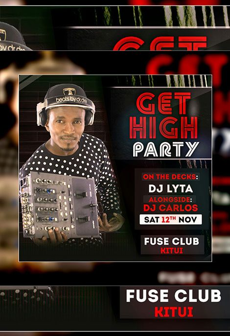 DJ LYTA GET HIGH PARTY IN KITUI