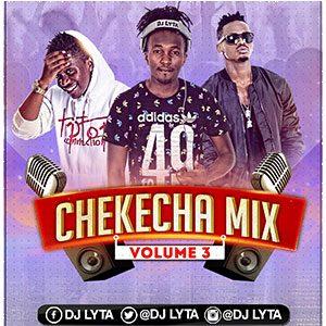 Dj Lyta – Chekecha Bongo Mix Vol 3