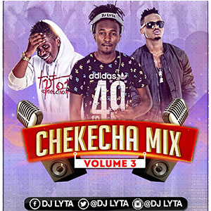 Dj Lyta - Chekecha Bongo Mix Vol 3 - DJ Lyta Bongo Mix Download