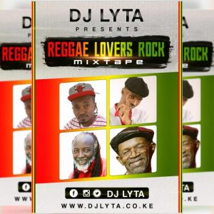 Dj Lyta – Reggae Lovers Rock 2017 MP3 Download Free