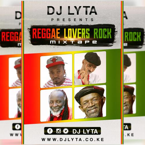 Dj Lyta - Reggae Lovers Rock 2017 MP3 Download Free - DJ LYTA