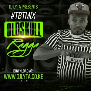 dj lyta dancehall mix download Archives - DJ LYTA
