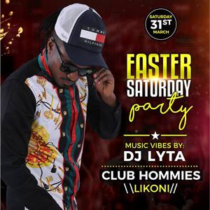 Easter Saturday Party – Club Hommies Likoni