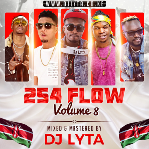 Dj Lyta – 254 Flow Vol 8