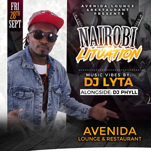 NAIROBI LITUATION @ AVENIDA LOUNGE