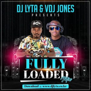 Dj Lyta & Vdj Jones – Fully Loaded Mix Download