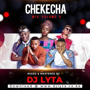 Dj Lyta – Chekecha Bongo Mix Vol 6 (Tamu) 2019 Download - DJ