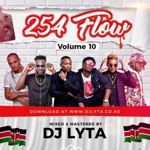 Dj Lyta – 254 Flow Vol 10 Download