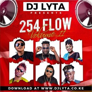Dj Lyta – 254 Flow Vol 11 Download