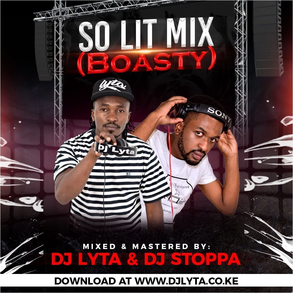 Dj Lyta & Dj Stoppa – So Lit Mix (Boasty) Download - DJ LYTA