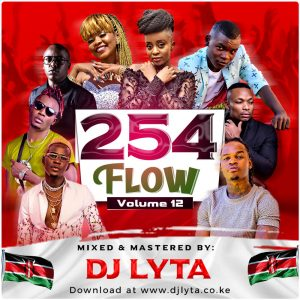 Dj Lyta – 254 Flow Vol 12 Download