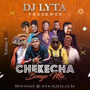 Dj Lyta – Chekecha Bongo Mix Vol 7 (Kibaiskeli) 2019 Download
