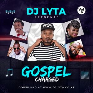 Dj Lyta – Gospel Mix mp3 Download 2019