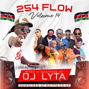 Dj Lyta – 254 Flow Vol 14 Download