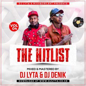 Dj Lyta & Dj Denik – Hitlist Vol 4 Mix Download