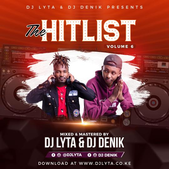 DJ LYTA & DJ DENIK - THE HITLIST VOL 6