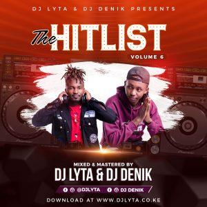 DJ LYTA & DJ DENIK – THE HITLIST VOL 6