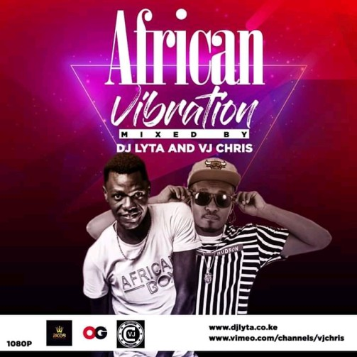 Dj Lyta & Vj Chris - Africa Vibrations Mix Download Mp3
