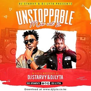 Dj Lyta & Dj Starvy – Unstoppable Vol 2 Download Mp3